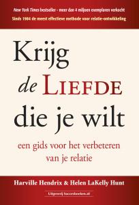 Krijg de liefde die je wilt de nederlandse vertaling van Getting The Love You Want